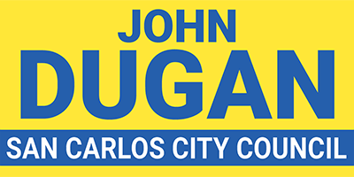 John Dugan for San Carlos